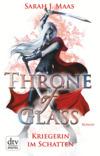 Vergrößerte Darstellung Cover: Throne of Glass - Kriegerin im Schatten. Externe Website (neues Fenster)