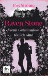Vergrößerte Darstellung Cover: Raven Stone - Wenn Geheimnisse tödlich sind. Externe Website (neues Fenster)