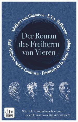 ¬Der¬ Roman des Freiherrn von Vieren