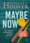 Vergrößerte Darstellung Cover: Maybe Now. Externe Website (neues Fenster)