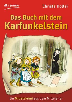 Das Buch mit dem Karfunkelstein