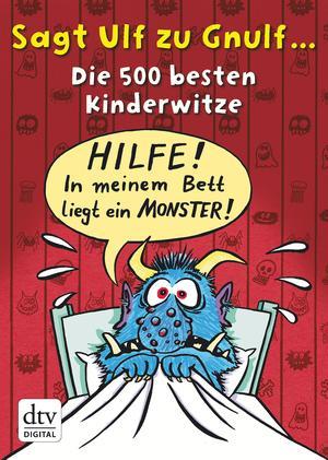 Sagt Ulf zu Gnulf..