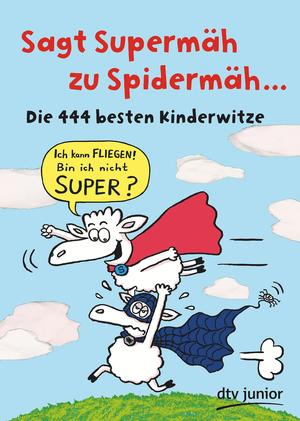 Sagt Supermäh zu Spidermäh