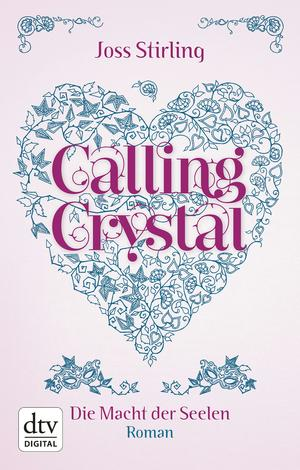 Calling Crystal