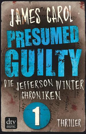Presumed guilty - Schuldig bis zum Beweis des Gegenteils