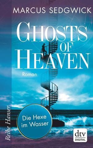 Ghosts of Heaven - Die Hexe im Wasser