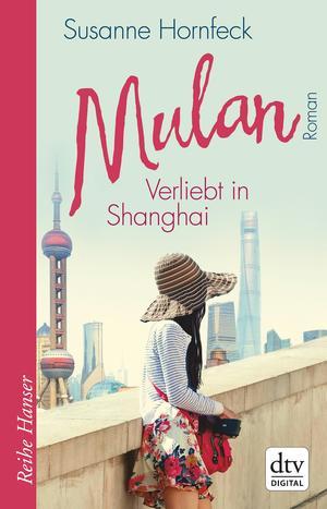Mulan - Verliebt in Shanghai