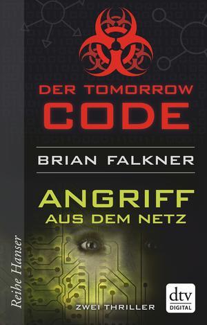 Tomorrow Code / Angriff aus dem Netz
