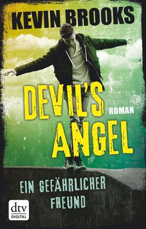 Devil's Angel - Ein gefährlicher Freund
