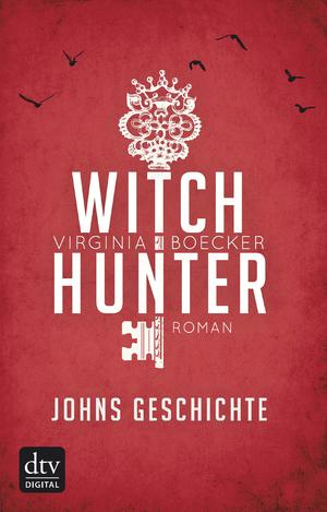 Witch Hunter - Johns Geschichte