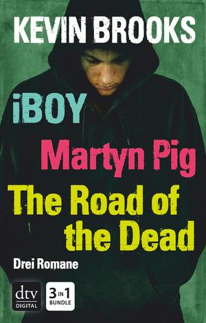 iBoy / Martyn Pig / The Road of the Dead