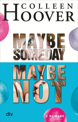 Maybe Someday / Maybe Not