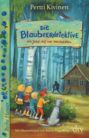 Die Blaubeerdetektive (3) Die Jagd auf den Meisterdieb!