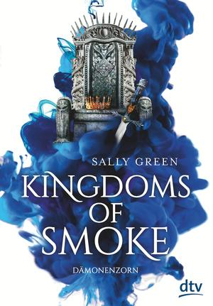 Kingdoms of Smoke 2 - Dämonenzorn