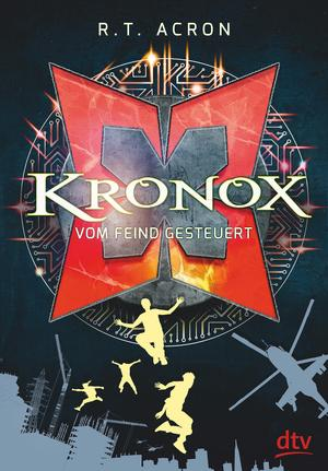 Kronox - Vom Feind gesteuert