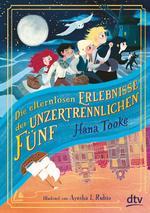 Cover des Buches Die elternlosen Erlebnisse der unzertrennlichen Fünf