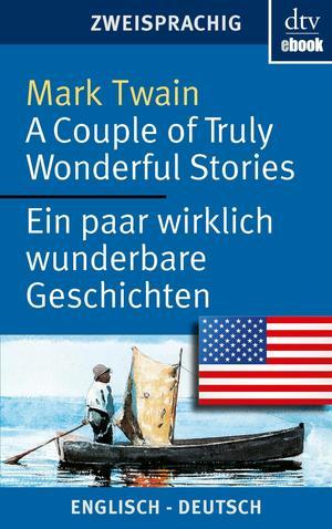 A couple of truly wonderful stories - Ein paar wirklich wunderbare Geschichten