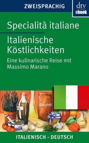 Specialità italiane Italienische Köstlichkeiten