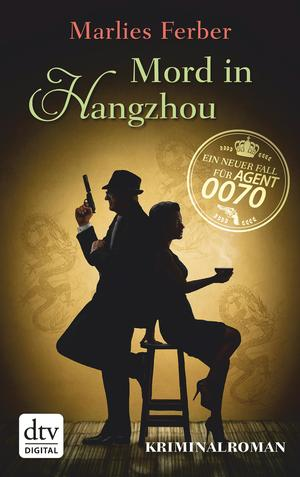 Null-Null-Siebzig - Mord in Hangzhou