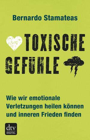 Toxische Gefühle