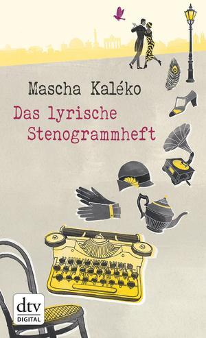 Das lyrische Stenogrammheft