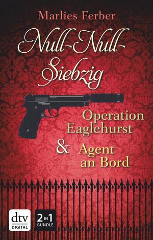 Null-Null-Siebzig - Operation Eaglehurst / Agent an Bord