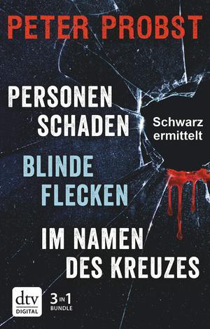 Blinde Flecken / Personenschaden / Im Namen des Kreuzes