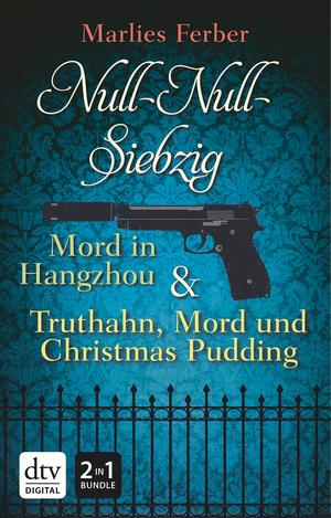 Null-Null-Siebzig - Mord in Hangzhou / Truthahn, Mord und Christmas Pudding