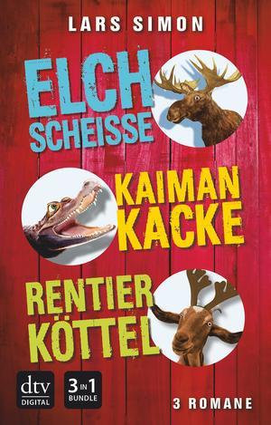 Elchscheiße / Kaimankacke / Rentierköttel