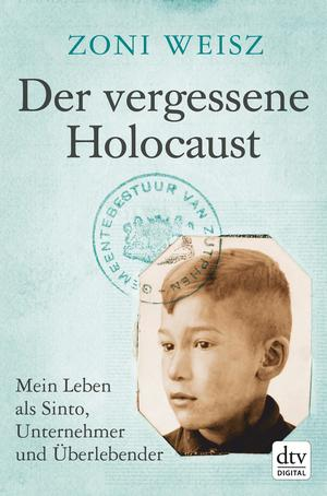¬Der¬ vergessene Holocaust