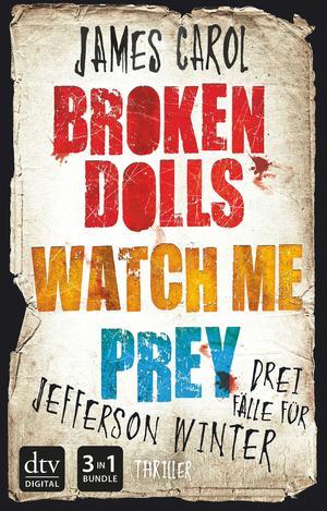 Broken dolls / Watch me / Prey