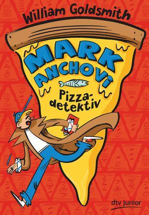 Mark Anchovi, Pizzadetektiv