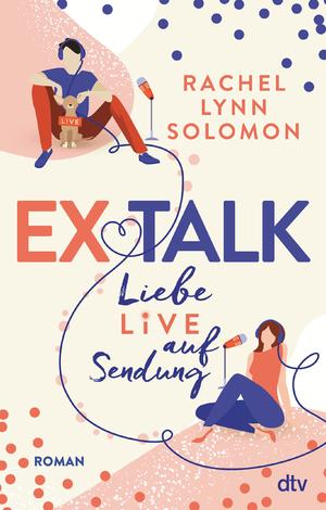 Ex Talk - Liebe live auf Sendung
