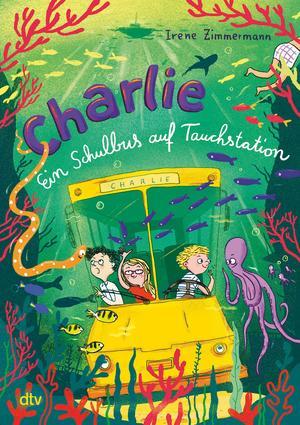 Charlie - Ein Schulbus auf Tauchstation