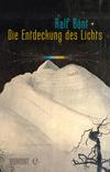 Die Entdeckung des Lichts