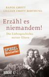 Vergrößerte Darstellung Cover: Erzähl es niemandem!. Externe Website (neues Fenster)