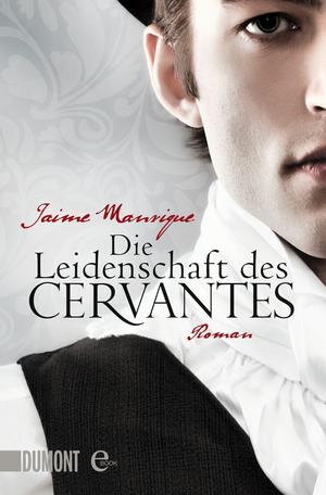 Die Leidenschaft des Cervantes