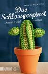 Vergrößerte Darstellung Cover: Das Schlossgespinst. Externe Website (neues Fenster)