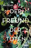 Vergrößerte Darstellung Cover: Der Freund der Toten. Externe Website (neues Fenster)