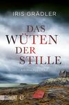 Vergrößerte Darstellung Cover: Das Wüten der Stille. Externe Website (neues Fenster)