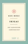 Vergrößerte Darstellung Cover: Ikigai. Externe Website (neues Fenster)