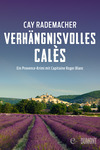 Vergrößerte Darstellung Cover: Verhängnisvolles Calès. Externe Website (neues Fenster)