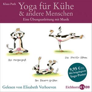 Yoga für Kühe & andere Menschen