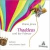 Thaddeus und der Februar