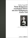 Vergrößerte Darstellung Cover: Niels Holgersens wunderbare Reise mit den Wildgänsen - Erster Teil. Externe Website (neues Fenster)