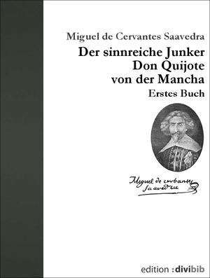 Der sinnreiche Junker Don Quijote von der Mancha