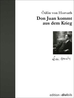Don Juan kommt aus dem Krieg