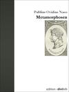 Vergrößerte Darstellung Cover: Metamorphosen. Externe Website (neues Fenster)