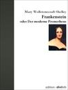 Vergrößerte Darstellung Cover: Frankenstein oder Der moderne Prometheus. Externe Website (neues Fenster)