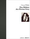Vergrößerte Darstellung Cover: Das Bildnis des Dorian Gray. Externe Website (neues Fenster)